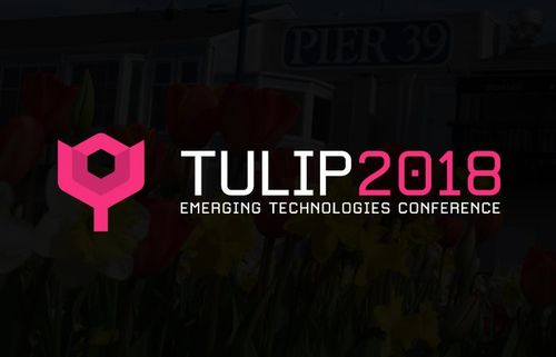 Tulip 2018 Emerging Technologies Conference