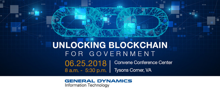 Unlocking Blockchain for Government | June 25, 2018 | Mclean, VA