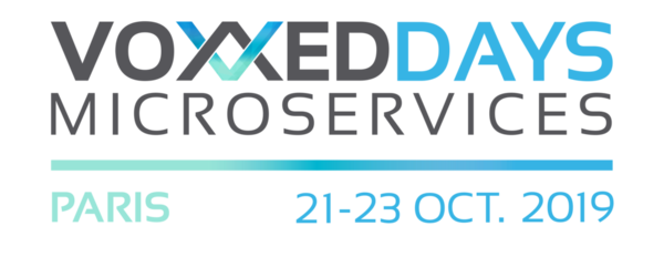 Voxxed Days Microservices Paris, October 21-23, 2019, Paris, France