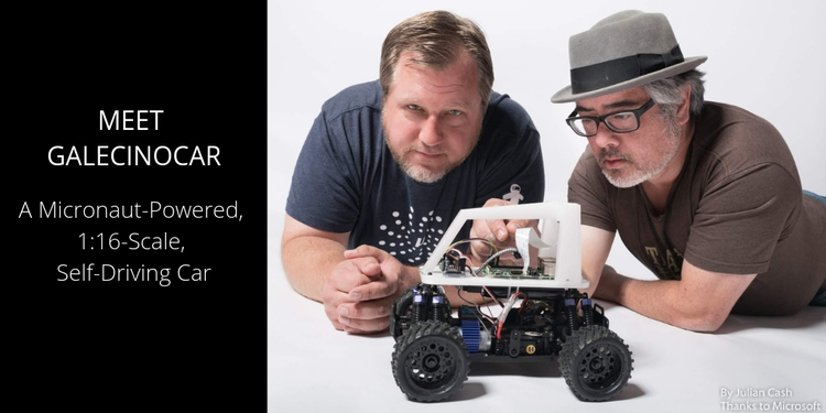 Meet GalecinoCar: A Micronaut-Powered, 1:16-Scale, Self-Driving Car