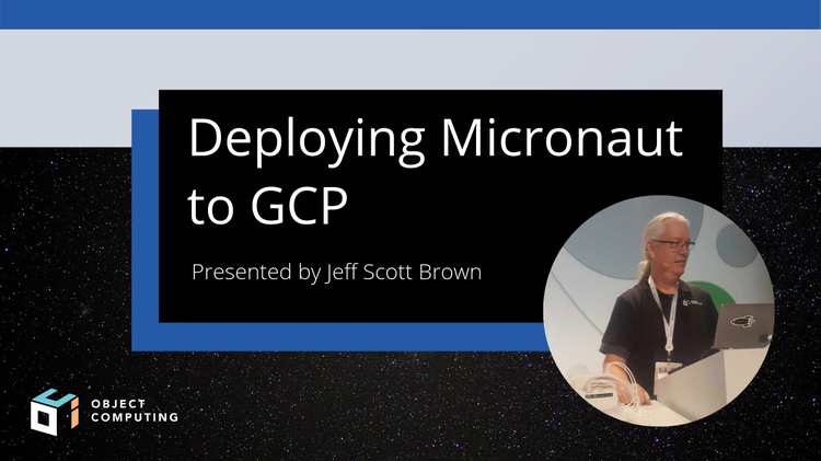 Deploying Micronaut to GCP - Live Webinar May 3, 2019 at 10 a.m. CDT